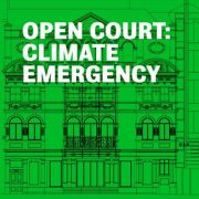 Open Court: Climate Emergency